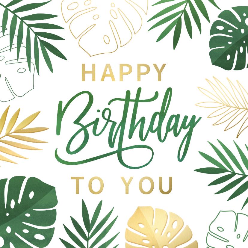 Verjaardagskaarten - Hippe zomerse jungle verjaardagskaart met Monstera bladeren