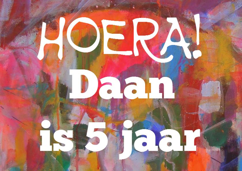 Verjaardagskaarten - Hoera Daan is 5 jaar