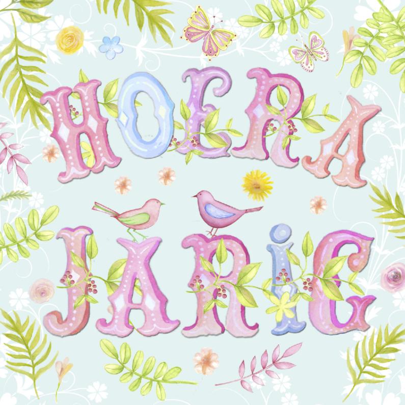 Verjaardagskaarten - Hoera Jarig vrolijke tekst