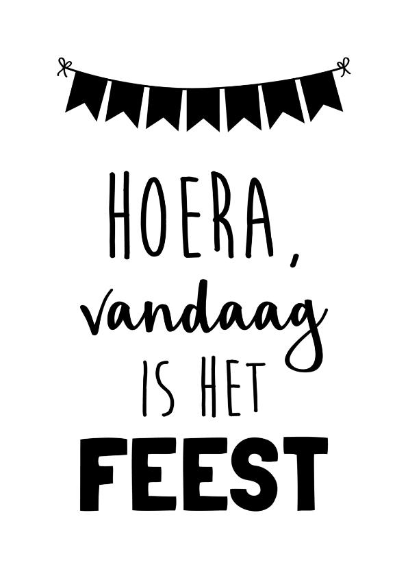 Verjaardagskaarten - Hoera, vandaag is het feest