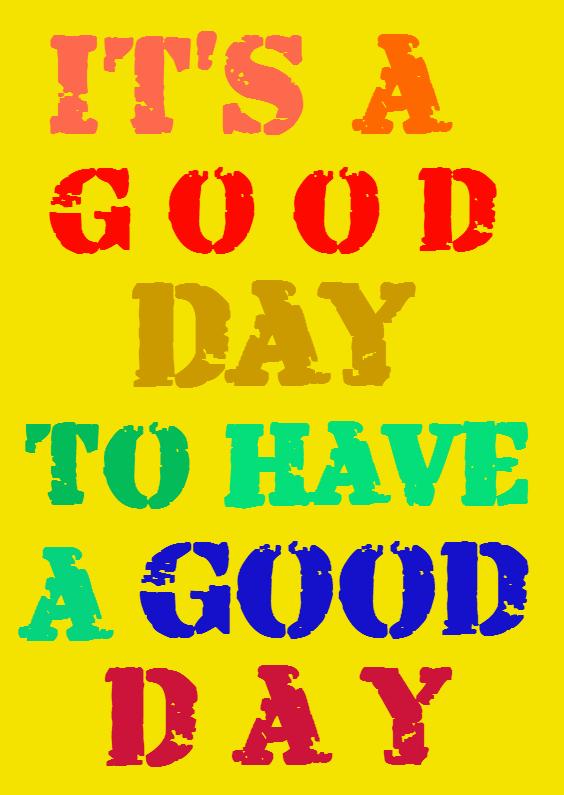 Verjaardagskaarten - It's a good day
