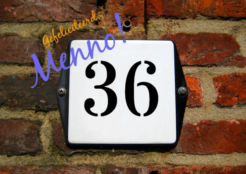 Verjaardagskaarten - Jarig man, huisnummer leeftijd
