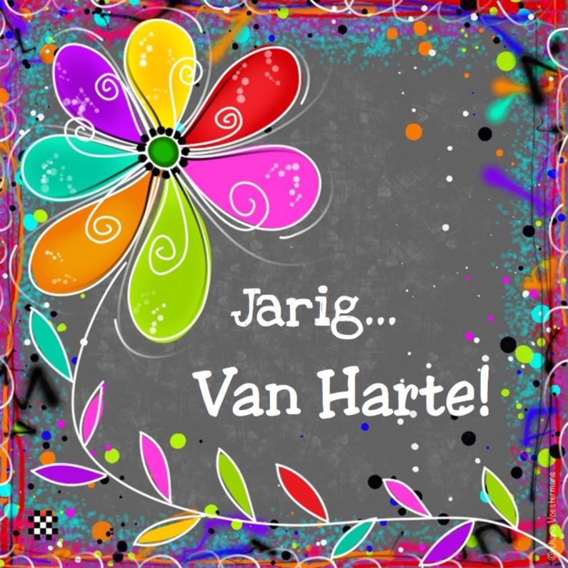 Verjaardagskaarten - Jarig van harte kleurrijke bloem