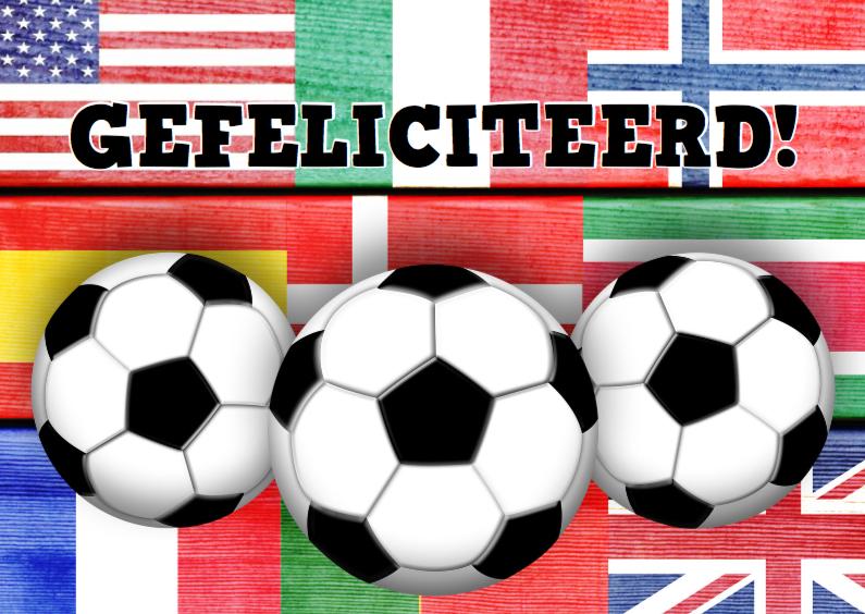 Verjaardagskaarten - jarig voetbal mannen vlaggen stoer