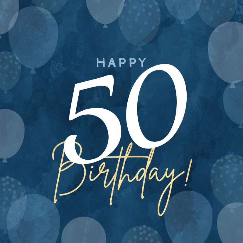 Verjaardagskaarten - Leuke verjaardagskaart 50 jaar met ballonnen man