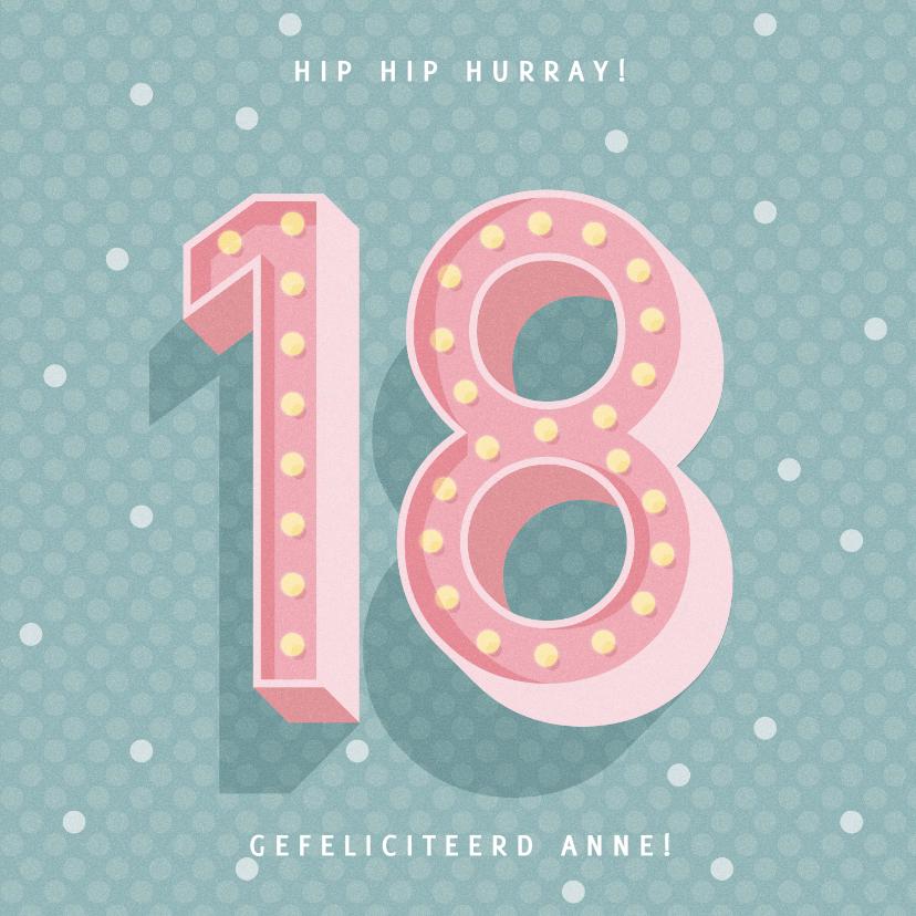 Verjaardagskaarten - Leuke verjaardagskaart met lichtbak cijfers '18'