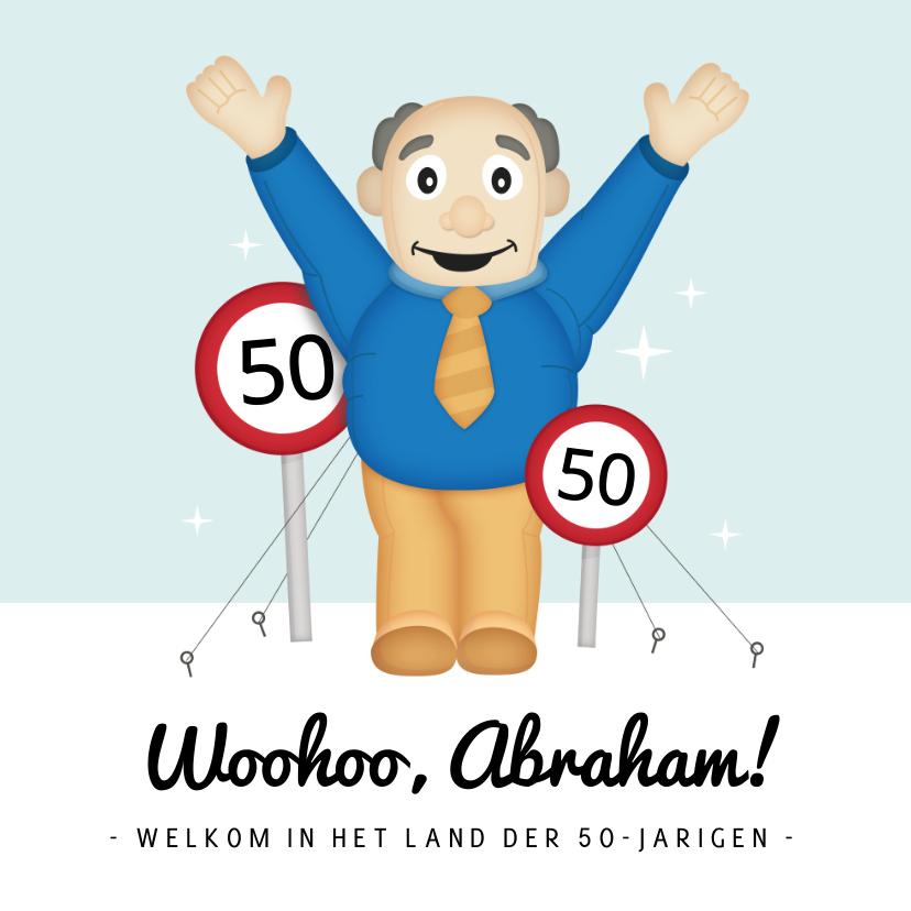 Verjaardagskaarten - Leuke verjaardagskaart voor 50 jaar met Abraham opblaaspop