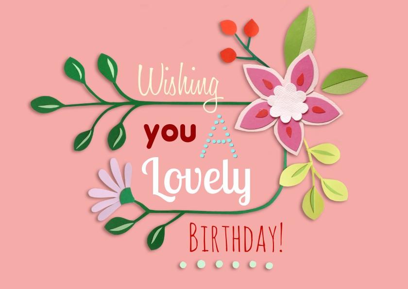 Verjaardagskaarten - Lovely birthday! bloemen