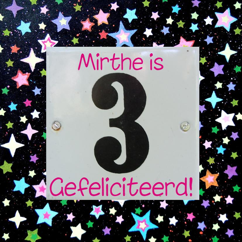 Verjaardagskaarten - Mirthe is 3 gefeliciteerd