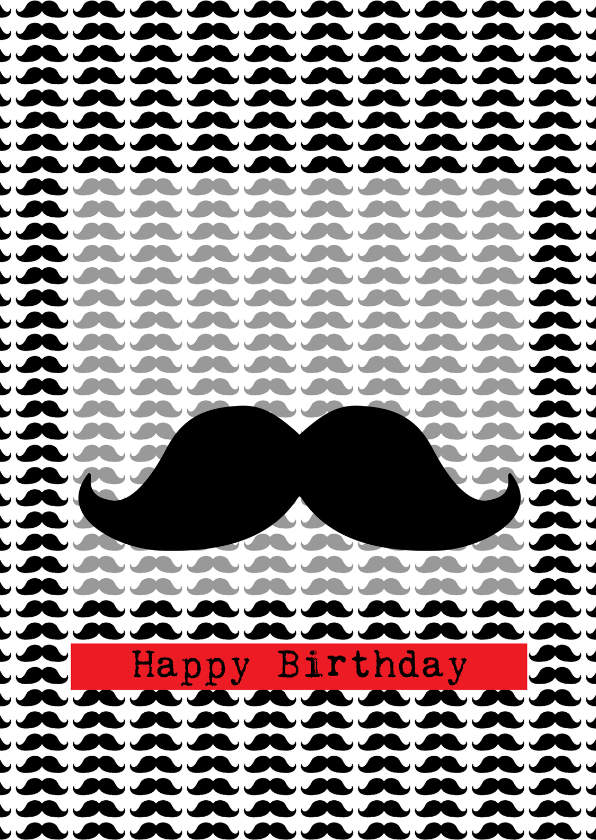 Verjaardagskaarten - Mustach Happy Birthday
