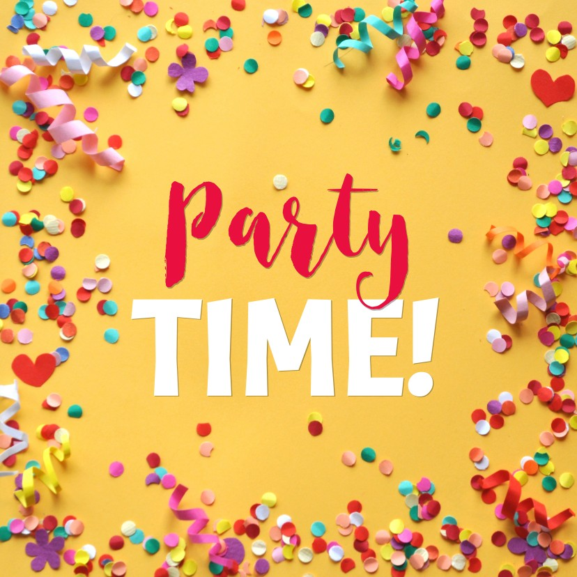 Verjaardagskaarten - Party time confetti