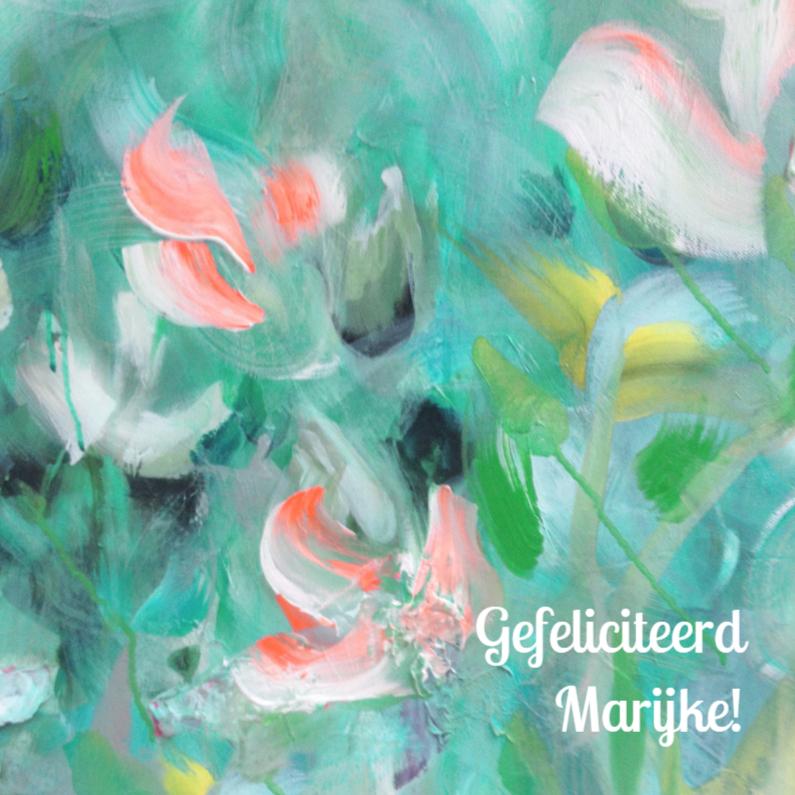 Verjaardagskaarten - Schilderprint bloemen eigen txt