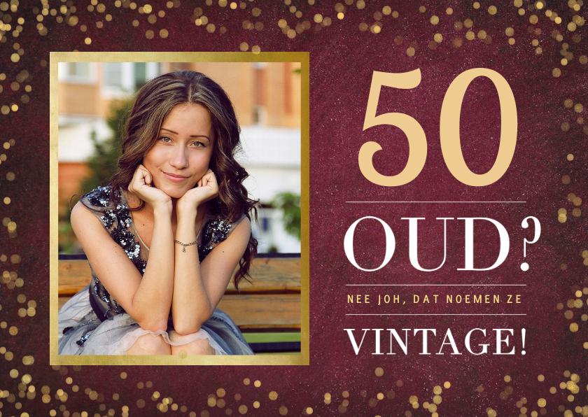 Verjaardagskaarten - Stijlvolle verjaardagskaart 50 jaar - oud of vintage?
