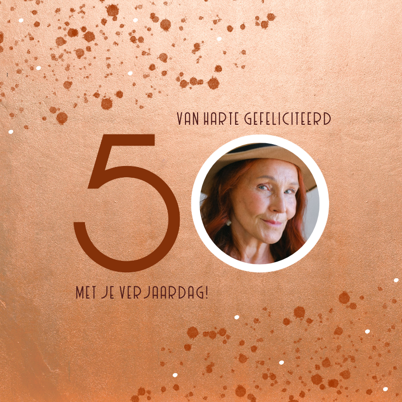 Verjaardagskaarten - Stijlvolle verjaardagskaart roest spetters 50 en foto