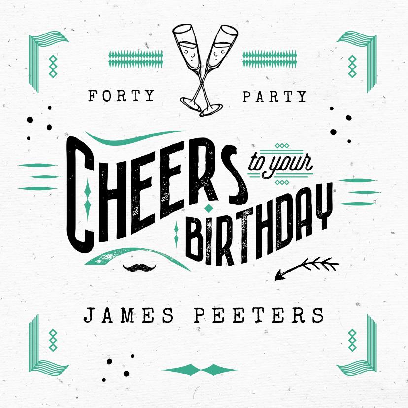 Verjaardagskaarten - Stoere verjaardagskaart man cheers verjaardag typografie