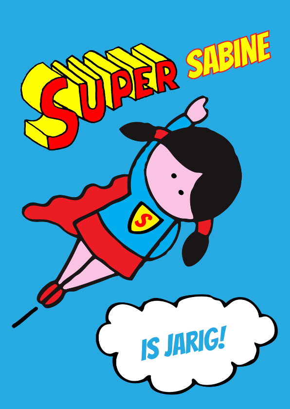 Verjaardagskaarten - supergirl verjaardag meisje