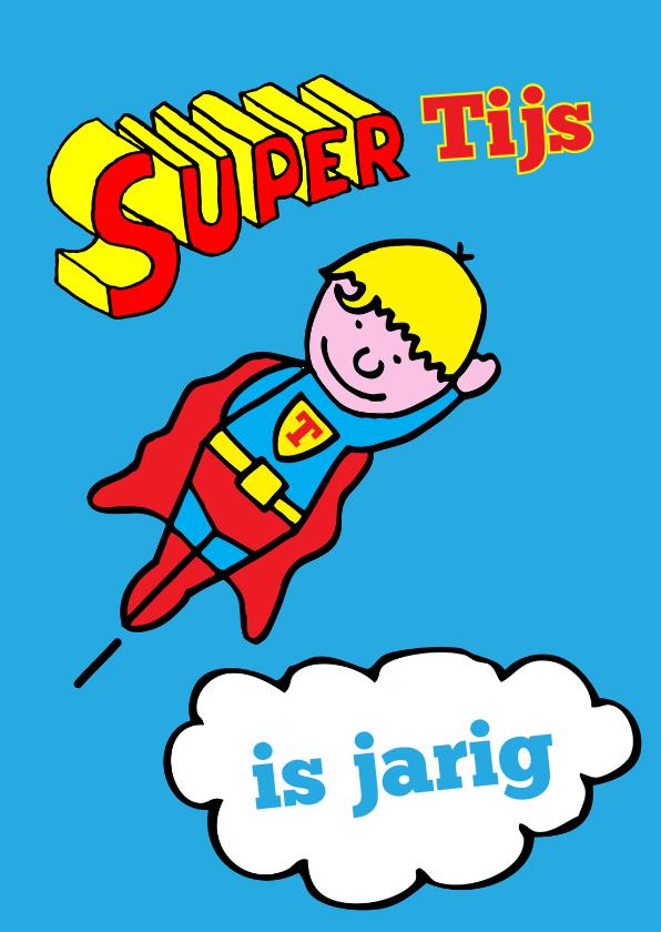 Verjaardagskaarten - superman jarige jongen blond