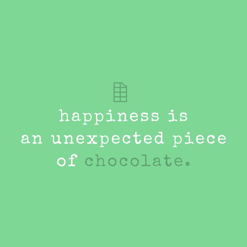 Verjaardagskaarten - Tekstkaartje 'happiness is..'