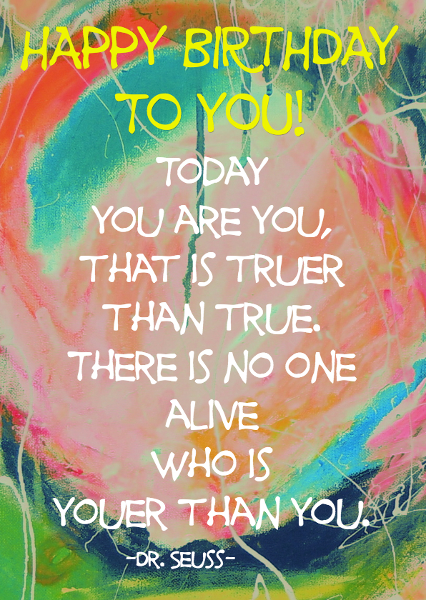 Verjaardagskaarten - Today you are you