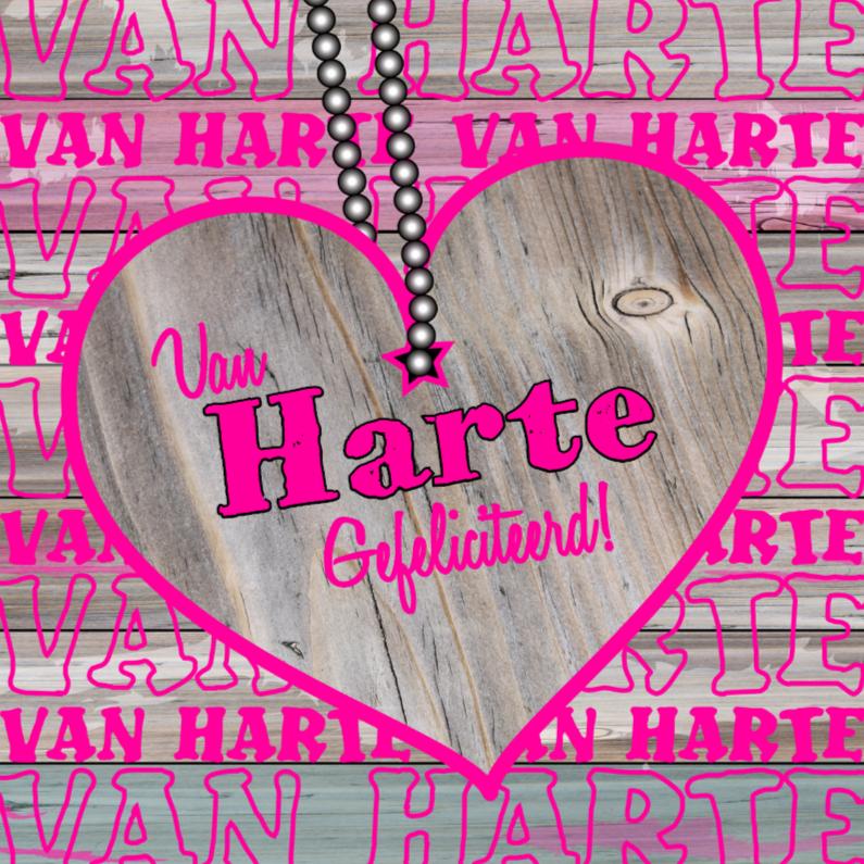 Verjaardagskaarten - Van HARTE houten hart