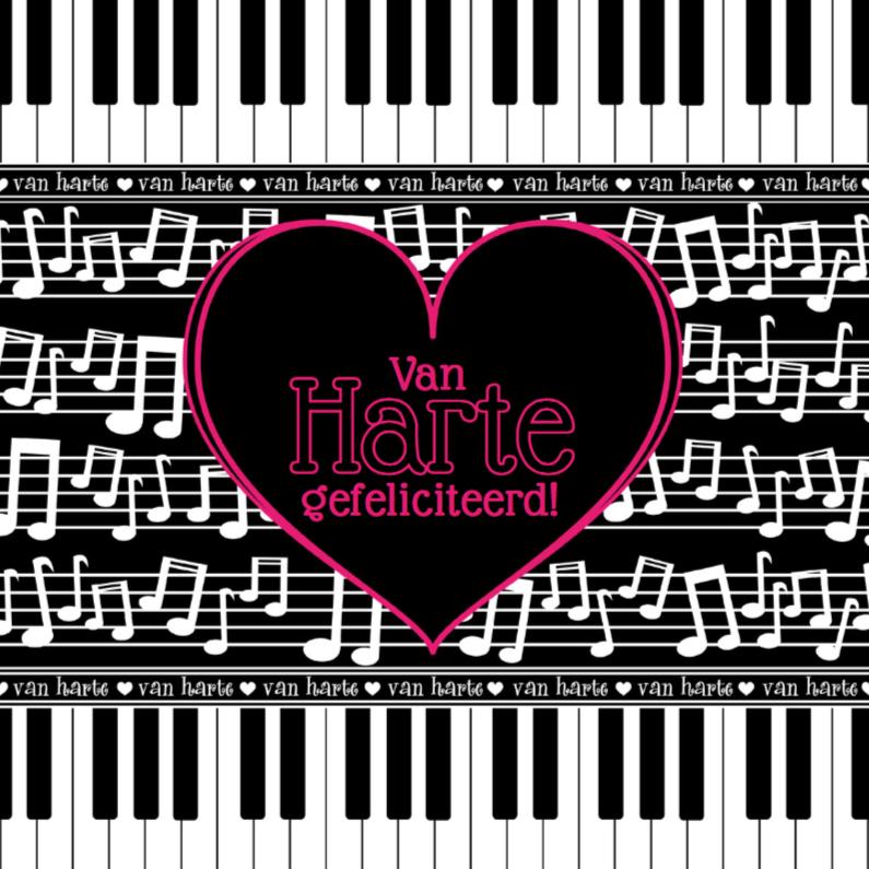 Verjaardagskaarten - Van Harte... muzieknoten piano