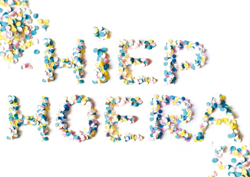 Verjaardagskaarten - Verjaardag Confetti Hiep Hoera