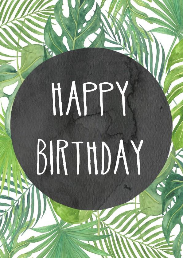 Verjaardagskaarten - Verjaardag. Happy Birthday botanisch