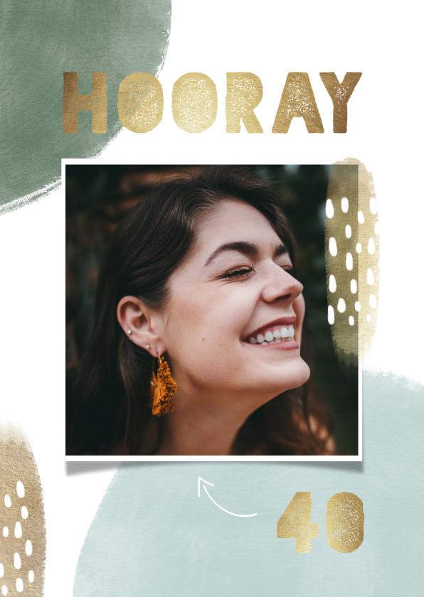 Verjaardagskaarten - Verjaardag 'hooray' 40 jaar met verfstrepen goud