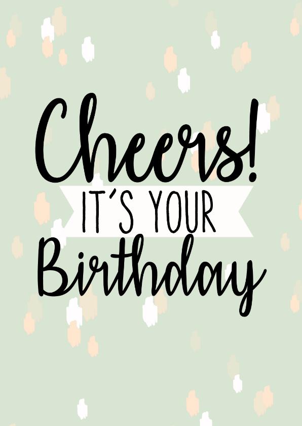 Verjaardagskaarten - Verjaardag | It's your birthday hip en leuk