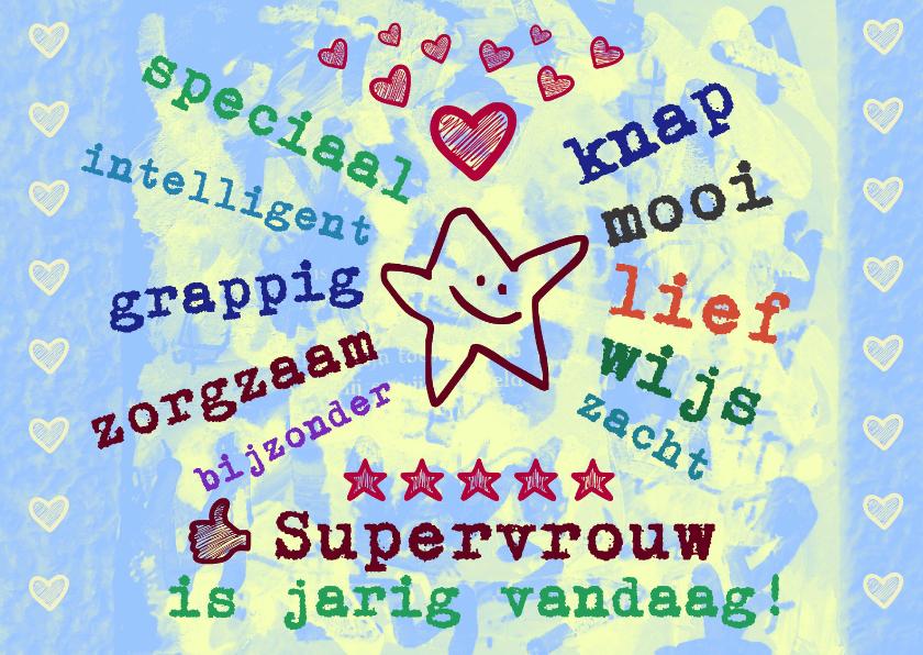 Verjaardagskaarten - Verjaardag mooie Supervrouw IW