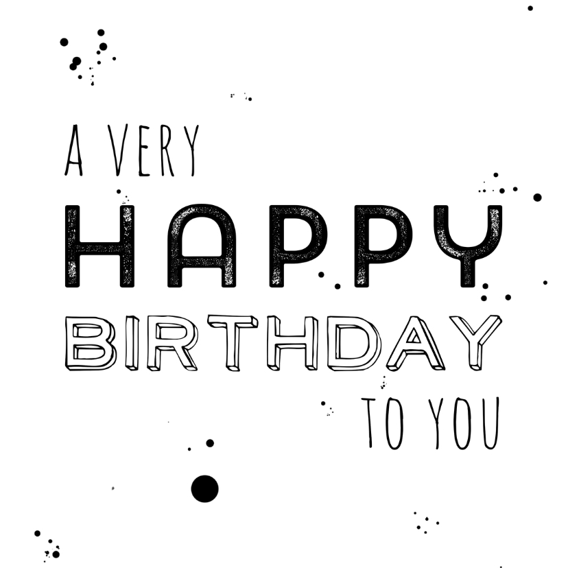 Verjaardagskaarten - Verjaardagkaart a very happy