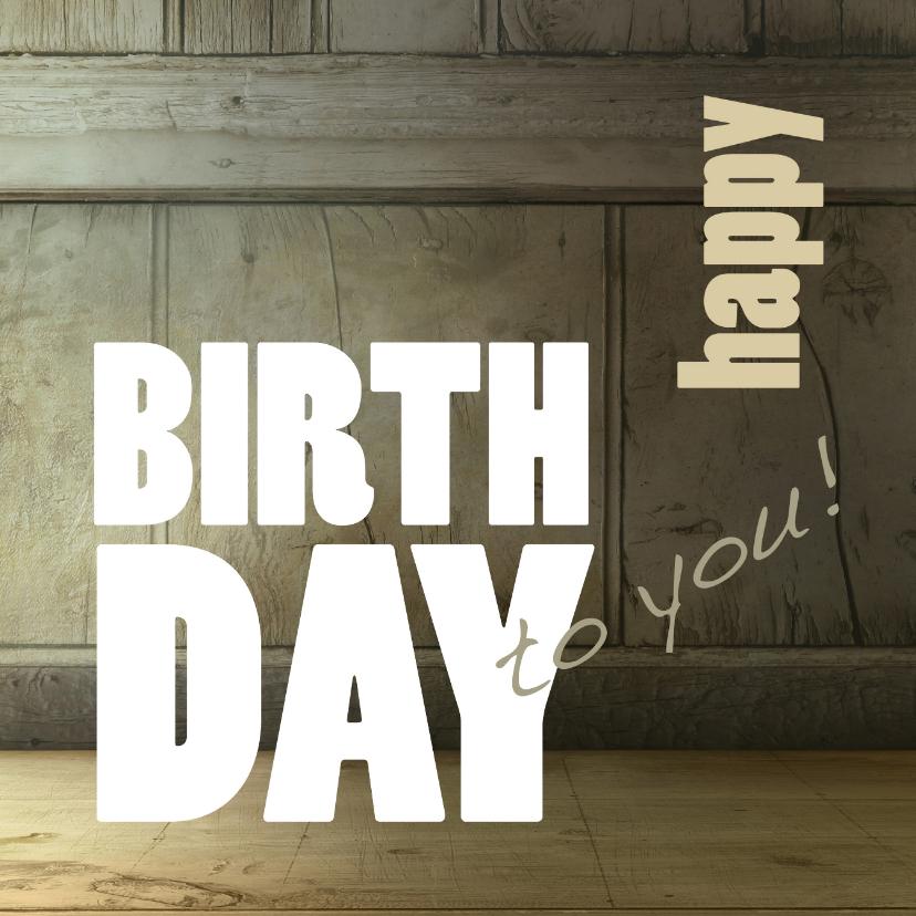 Verjaardagskaarten - Verjaardagkaart Happy Birthday Hout - SG