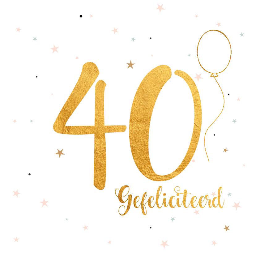 Kaart 40 Jaar Verjaardag.Verjaardagskaart 40 Jaar