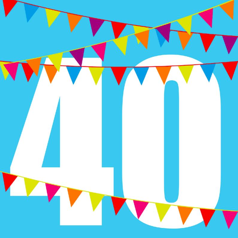 Verjaardagskaarten - verjaardagskaart 40 met vlaggen