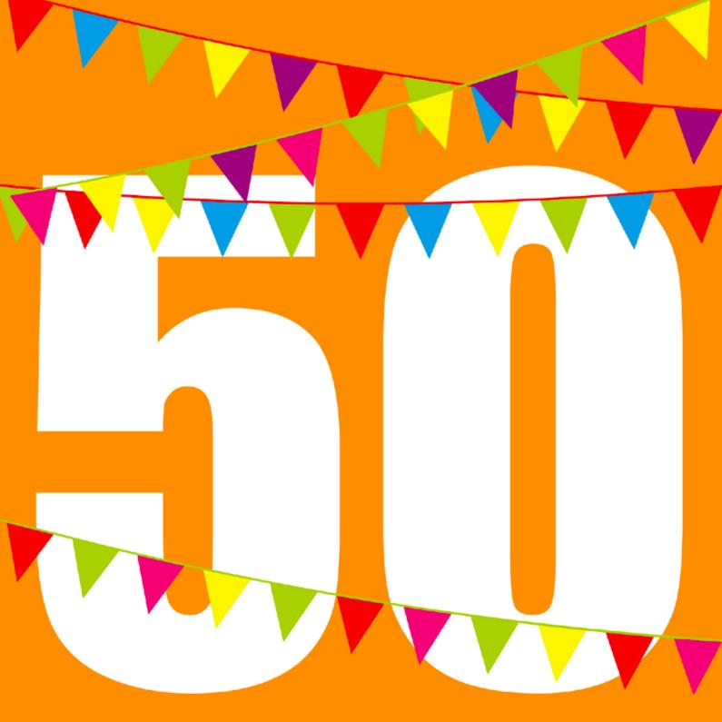 Verjaardagskaarten - verjaardagskaart 50 jaar met vlaggen