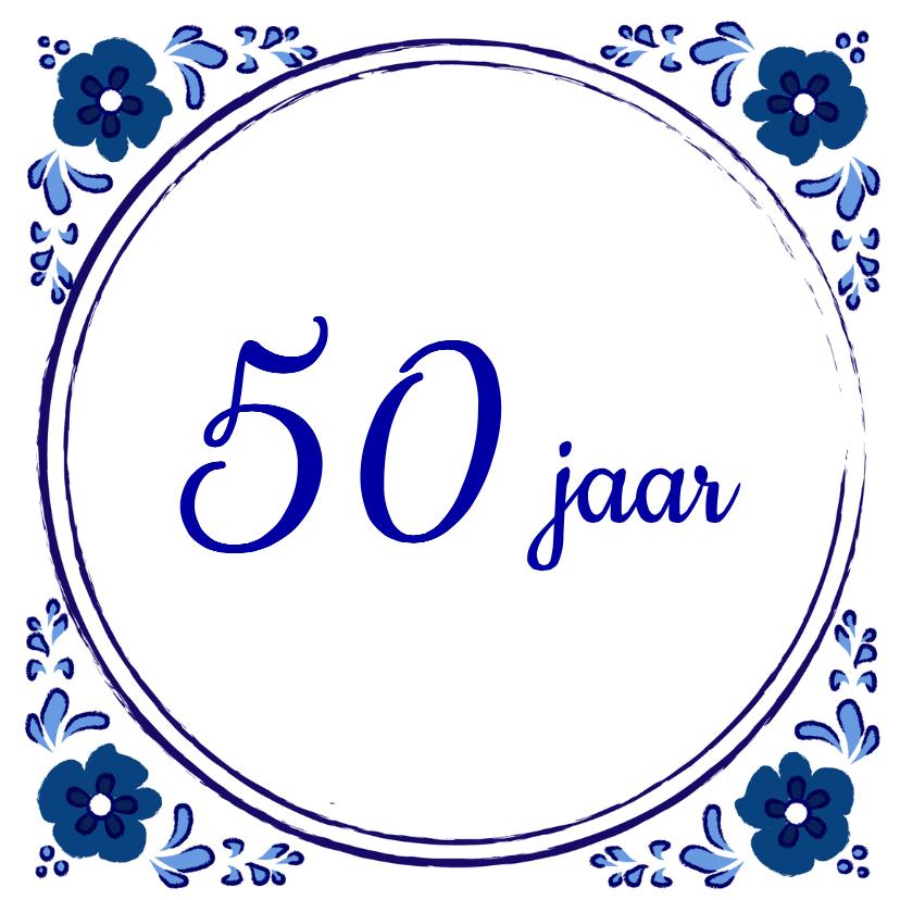 Verjaardagskaarten - Verjaardagskaart 50 jaar tegel