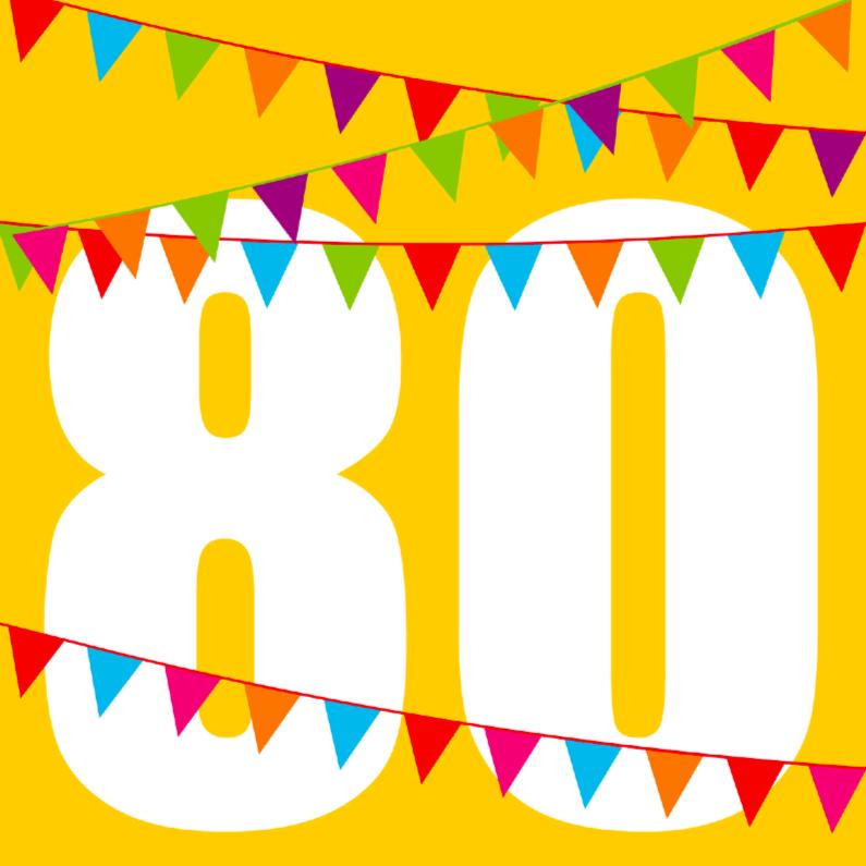 Verjaardagskaarten - verjaardagskaart 80 jaar met vlaggen