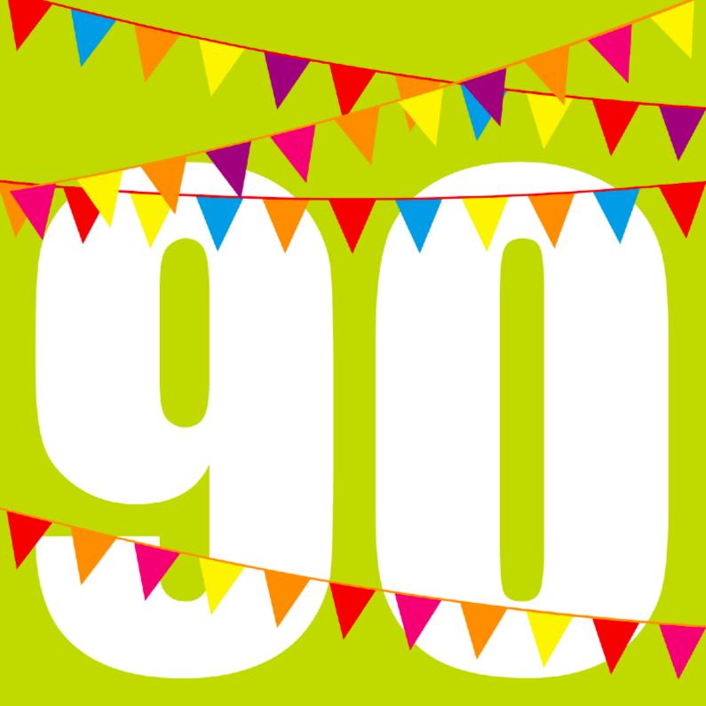 Verjaardagskaarten - Verjaardagskaart 90 jaar met vlaggen