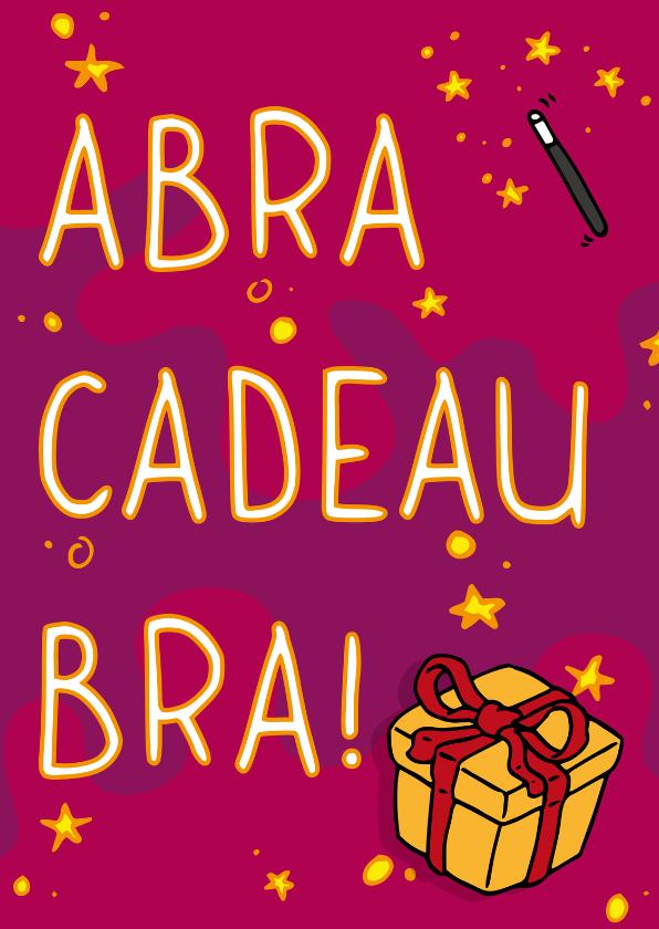 Verjaardagskaarten - Verjaardagskaart abracadeaubra