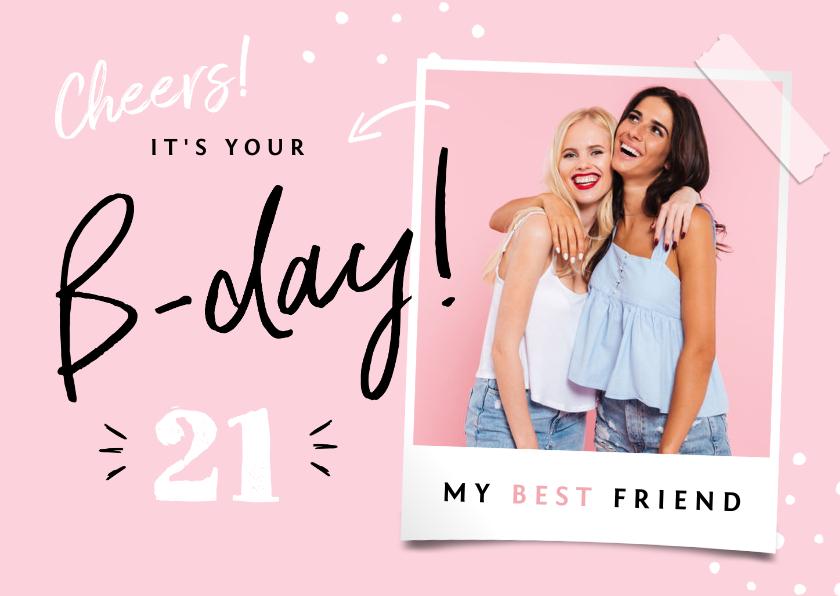 Verjaardagskaarten - Verjaardagskaart b-day vriendinnen meisje hip foto