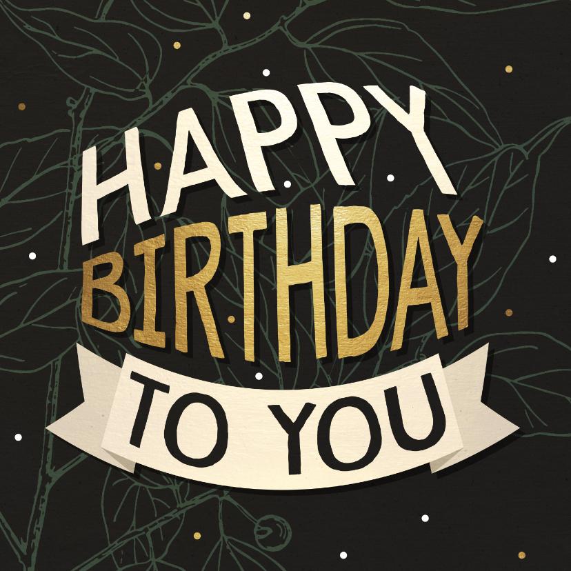 Verjaardagskaarten - Verjaardagskaart banner goud met bladeren en confetti