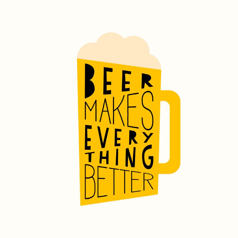 Verjaardagskaarten - Verjaardagskaart  'Beer makes everything better'
