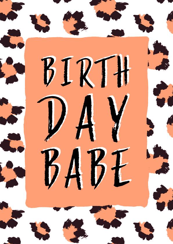 Verjaardagskaarten - Verjaardagskaart Birthday Babe panterprint