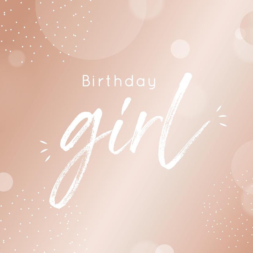 Verjaardagskaarten - Verjaardagskaart birthday girl in mooie blush kleur