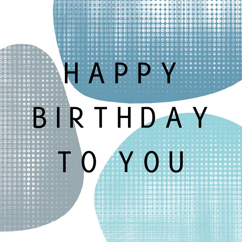 Verjaardagskaarten - Verjaardagskaart - blauwe vormen