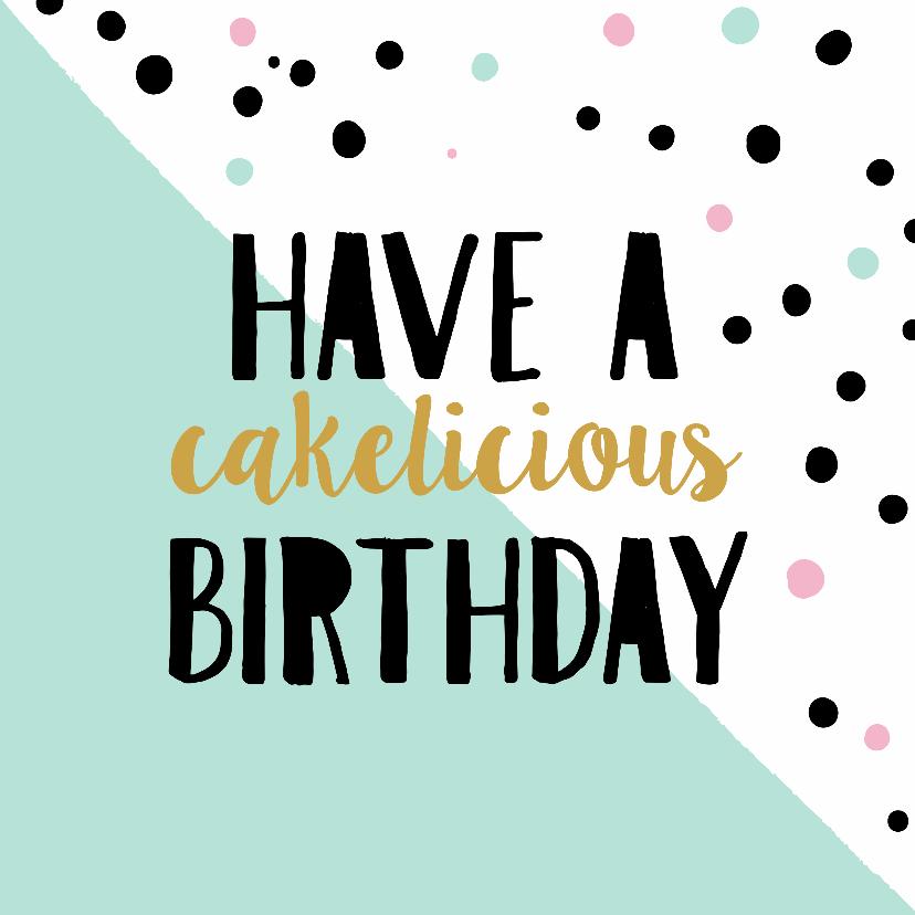 Verjaardagskaarten - Verjaardagskaart Cakelicious