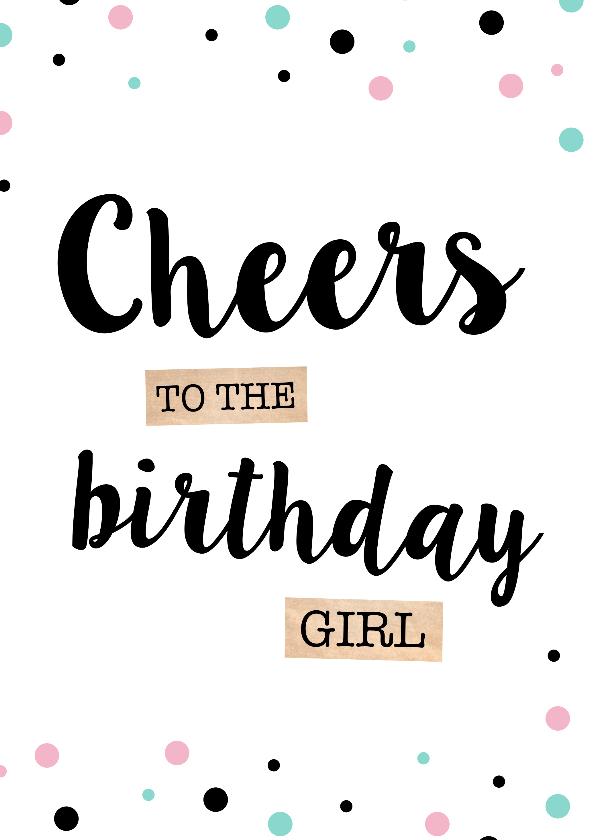 Verjaardagskaarten - Verjaardagskaart Cheers Stippen