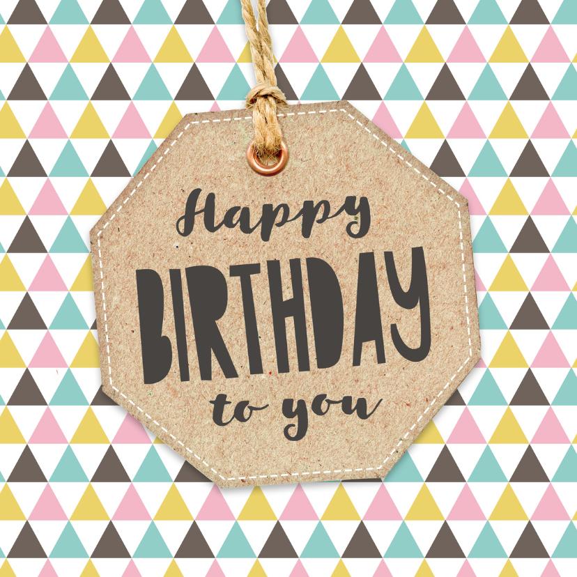 Verjaardagskaarten - Verjaardagskaart driehoek