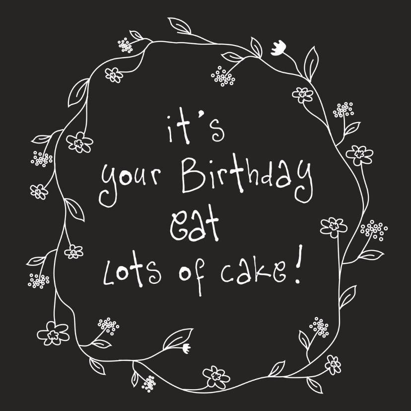 Verjaardagskaarten - Verjaardagskaart eat cake
