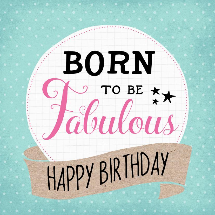 Verjaardagskaarten - Verjaardagskaart Fabulous-99